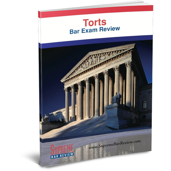 Torts: Bar Exam Review